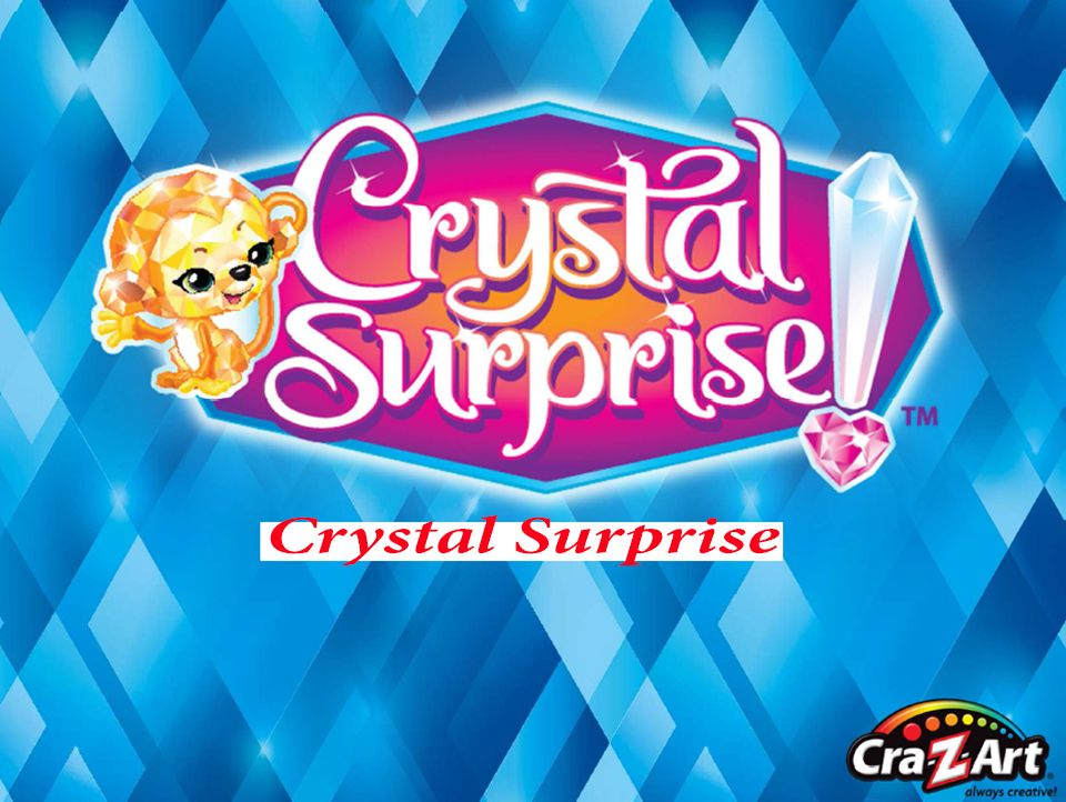 Играчки Кристална изненада CRYSTAL SURPRISE